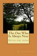 The One Who Is Always Near by Ida Pahus (2013, Paperback)