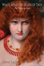 WHO'S AFRAID OF HELEN OF TROY? - LAZAR, DAVID - NEW PAPERBACK BOOK