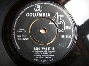 """HELEN SHAPIRO, LOOK WHO IT IS, ORIGINAL 1963 UK COLUMBIA 7"""" 45, PLAYS EXCELLENT"""