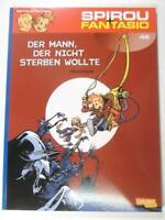 Spirou und Fantasio 46: Der Mann, der nicht sterben wollte Carlsen Verlag