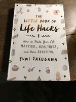 The Little Book of Life Hacks : How to Make Your Life.. (signed By Author Yumi)