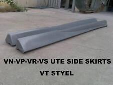 VG-VP-VR-VS COMMODORE UTE SIDE SKIRTS IN VT STYLE
