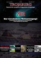 Trojaburg Jahresband 2013 - Schwerpunkt: Prophezeiungen (Atlantis -Wiedergeburt)