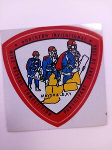 NICE OLD MINE RESCUE COMPETITION COAL MINING STICKER MAYSVILLE KY