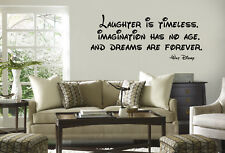 Laughter Is Timeless  Imagination Has no Age Walt Disney Quote Vinyl Lettering