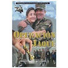 Operaci�n Jaque : Cinematogr�fico Rescate de 15 Secuestrados en Poder de Las...
