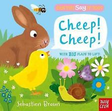 Sebastien Braun, Can You Say It Too? Cheep! Cheep!, Very Good Book