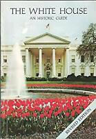 White House : An Historic Guide by National Geographic Society