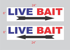 Live Bait with Arrow Sign 6x24 Buy 1 Get 1 Free 2 Sided Plastic