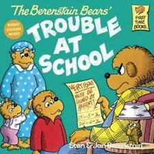The Berenstain Bears' Trouble at School (Berenstain Bears (Hardcover)): By St...