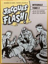 JACQUES FLASH ! Intégrale tome 2 Par Lecureux Éd. Taupinambour 2008 Comme neuf