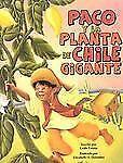 Paco y la planta de chile Gigante by Keith Polette (2008, Paperback)