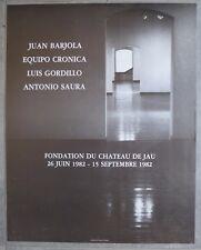 Affiche. Exposition Gordillo, Saura, Barjola, Cronica, Château de Jau, 1982