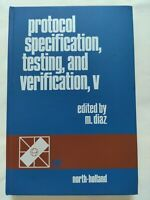 BOOK PROTOCOL SPECIFICATION TESTING AND VERIFICATION V M. DIAZ 0444878815