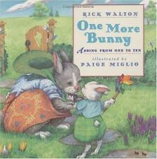 One More Bunny~Adding from One to Ten (Brand New Paperback Version) Rick Walton