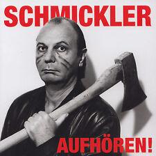 WILFRIED SCHMICKLER - CD - SCHMICKLER - AUFHÖREN !
