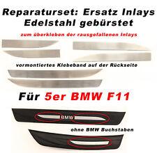 Einstiegsleisten Inlets für BMW 5er F10 & F11 aus Edelstahl Reperaturset Inlays