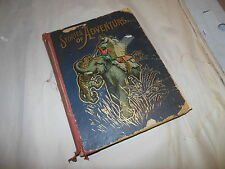 STORIES OF ADVENTURE THE WORLD OVER ILLUSTRATED LOTHROP FIRST EDITION 1902 RARE