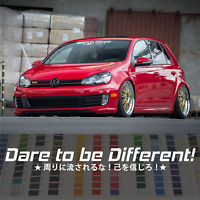 "Stay Humble | Dare to be different 35"" JDM japanese vinyl decal sticker"