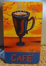 "Cafe' Coffee Cappuccino Frappe Robert Johnson Wood Sign 8"" x 13"" x 1/2"""