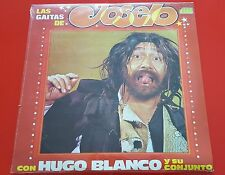 LAS GAITAS DE JOSELO CON HUGO BLANCO Original 1979 Folk Venezuela LP SEALED