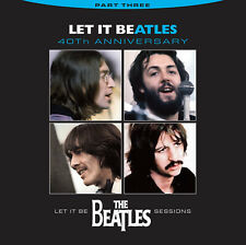 Beatles, Let It Be, CD, Volume 3, 40th Anniversary, Never Before Released Tracks