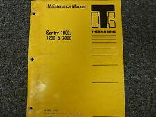 Thermo King 1000 1200 2000 Sentry Temperature Control Unit Service Repair Manual
