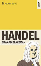 The Faber Pocket Guide to Handel by Edward Blakeman (Paperback) New Book
