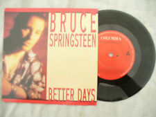 BRUCE SPRINGSTEEN BETTER DAYS Columbia Netherlands  issue N/M...... 45rpm