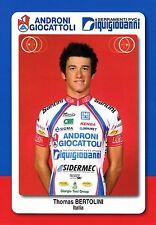 CYCLISME carte cycliste THOMAS BERTOLINI équipe ANDRONI GIOCATTOLI