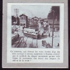 1934  --  TRAMWAY DE ROANNE SUR UN PASSAGE A NIVEAU A SUPPRIMER  W059