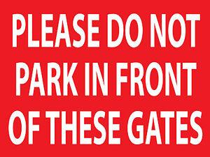"""NO PARKING GATES"" SIGN 400mm x 300mm RIGID 3mm ACM EXTERIOR GRADE SIGNAGE"