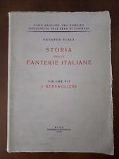 Storia delle Fanterie Italiane vol.VII I Bersaglieri Stato Maggiore Esercito