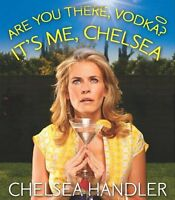 Are You There, Vodka? Its Me, Chelsea[Mini Edition] by Chelsea Handler