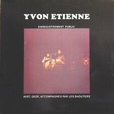 YVON ETIENNE Avec Gégé + Les Shouters Public FR Press Pluriel PL 334 1977 2 LP