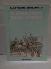BATTAGLIA/TRIBERTI - IL GRAN LIBRO DELLE FAVOLE - ivaldi ed, 1987 - perfetto -