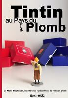 ••• Tintin au Pays du Plomb • Toutes les Réf Pixi & Moulinsart • Etat Neuf ••