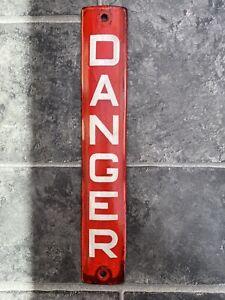 Original Vintage Enamel Danger Sign