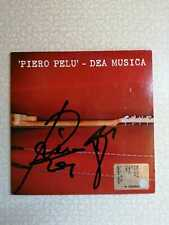 PIERO PELU' – DEA MUSICA  - CD SINGOLO PROMO AUTOGRAFATO - NUOVO