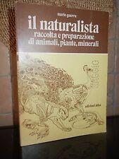 IL NATURALISTA ETOLOGIA / ZOOLOGIA MARIO GUERRA ATLAS 1977