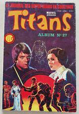 Titans Album n° 27 ; n° 79, 80 & 81 1985 ( Star Wars ) Lug 1985