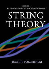 NEW String Theory (Cambridge Monographs on Mathematical Physics) (Volume 1)