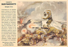 X710) WW2 FRANCHIGIA M.O. FRANCESCATTO BATTAGLIONE ALPINI VAL NATISONE. NN VG.