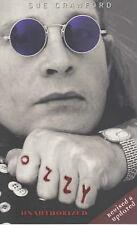 Ozzy Osbourne Unauthorized by Sue Crawford (Paperback) New Book