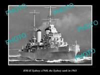 OLD POSTCARD SIZE PHOTO OF THE WWII AUSTRALIAN BATTLESHIP HMAS SYDNEY c1940
