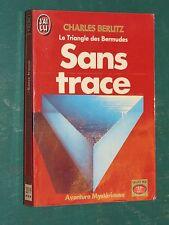 Sans trace le triangle des Bermudes Charles BERLITZ