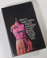 How to Make Clothes that Fit and Flatter by Adele Margolis 1st Hardcover w/ DJ