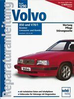 VOLVO 850 V70/1 Reparaturanleitung Jetzt helfe ich mir selbst Reparaturbuch Buch