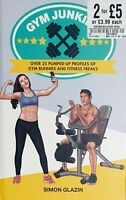 Gym Junkies Over 25 Pumped-Up Profiles of Gym Bunnies and Fitness - Book