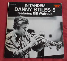 DANNY STILES   LP US ORIG  IN TANDEM  BILL WATROUS